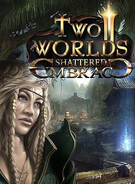 Two Worlds 2: Shattered Embrace