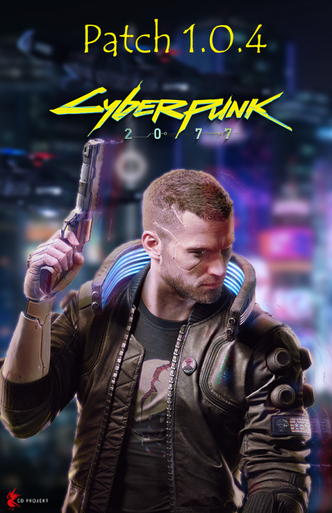 Cyberpunk 2077 Patch 1.0.4 (для всех пираток)